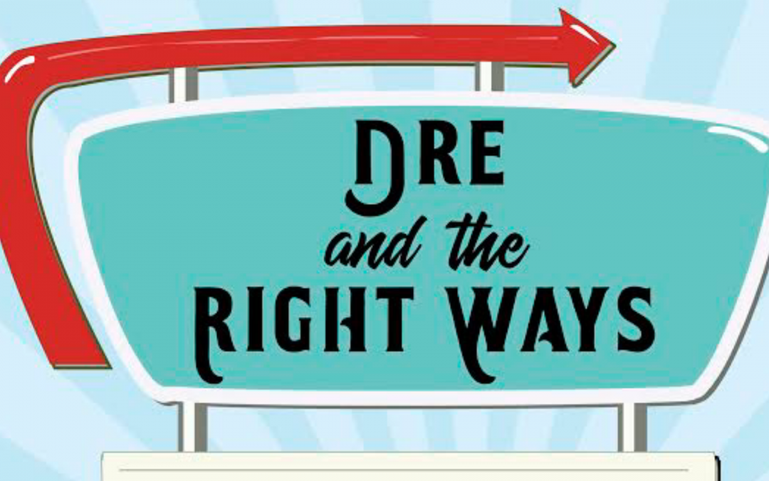 Live Music: Dre and the Right Ways