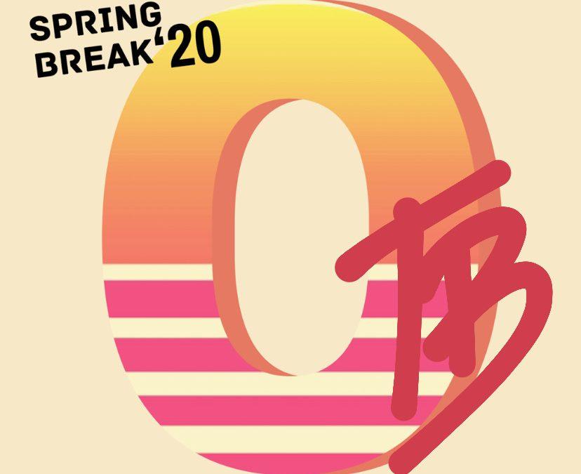 Spring Break at On Tour!